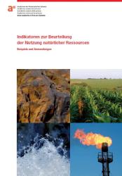 Indikatoren zur Beurteilung der Nutzung natürlicher Ressourcen